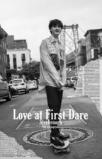 Love at First Dare // Stenbrough  by Callahanwithnobrim