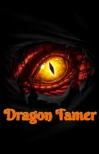 Dragon Tamer by Harmony-S-S