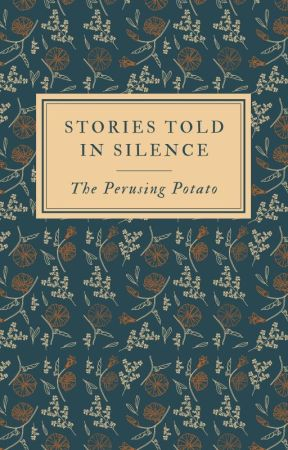 Stories in the Silence by ThePerusingPotato