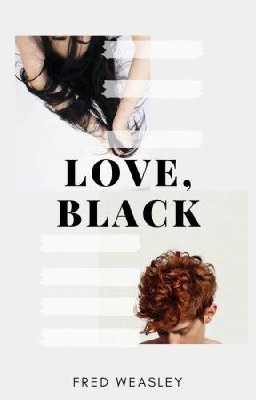 Love, Black || Fred Weasley by stilesstyles2005