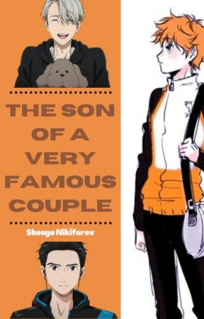 The Son of a Very Famous Couple (Haikyuu & a YURI!!! On Ice Crossover) by shutupyousidechrctr