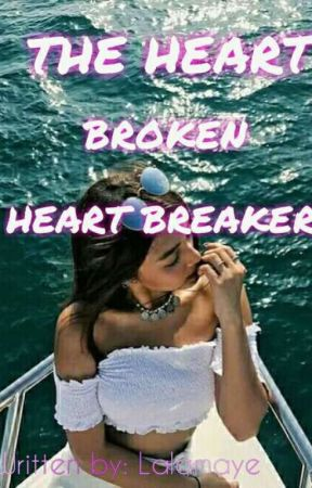 THBHB:The HeartBroken, HeartBreaker- Xyra Jane Alia Samantha De Villa (on going) by lalamaye