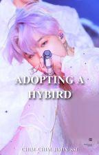 Adopting a Hybrid(Under Editing) by Chim_Chim_Jimin-ssi