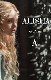 ALISHA with an A  •Gilbert Blythe•  cover