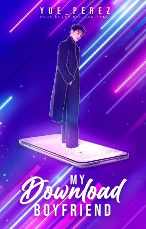My Download Boyfriend by Yue_Perez