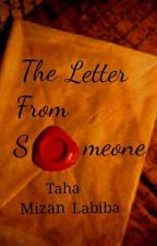 The Letter From Someone by MizanLabiba26
