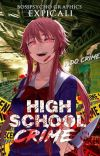 Highschool Crime cover