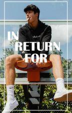 In Return For - B.Gray by dwightkshrutefr
