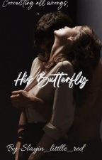 His Butterfly  by slayin_little_red