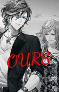 OURS (yandere Reverse Harem X Reader) cover