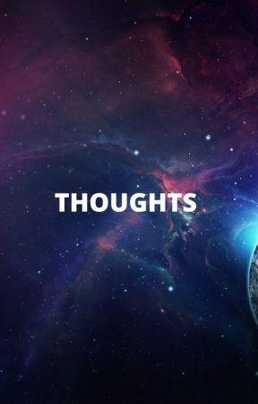 THOUGHTS by alexa2john