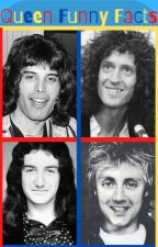 Queen Band Funny Facts by QueenAreTheChampions