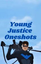 Young Justice Oneshots by mashtonna