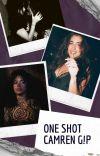 One Shot - CAMREN G!P cover