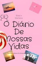O Diário De Nossas Vidas by DudaMorais03