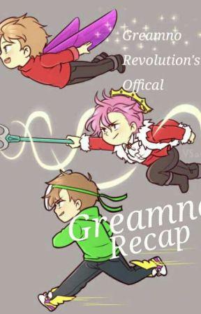 Greamno Stories Recap by GreamnoRevolution