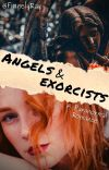 Angels and Exorcists ✔️ cover