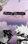 Out Of Bounds [Todoroki X Reader X Bakugou] cover