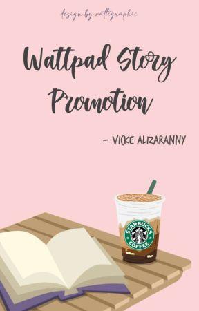Wattpad Story Promotion (OPEN) by dazzlingvee