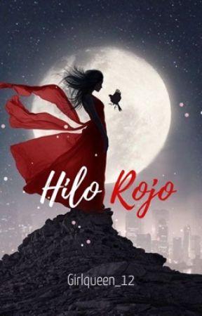 Hilo Rojo |Destinados L.1| ✔ by Girlqueen_12