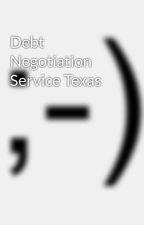 Debt Negotiation Service Texas by debtsadvice