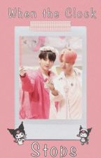 When The Clock Stops : Vminkook by RosyBlueberry
