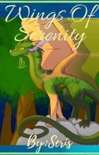 Wings Of Serenity (an upon wings of change fanfic) by Silkwing001