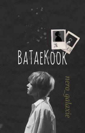 BaTaeKook [Completed] by nero_galaxie