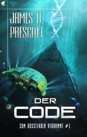 Zum Aussterben verdammt #1: Der Code von James D. Prescott by Magic_Dome_Books