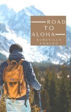 Road to Aloha by kuruvilla_chacko