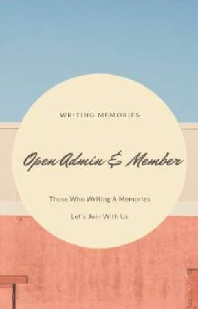 Writing Memories Open Admin & Member  [OPEN🔥] by Writing_Memories2