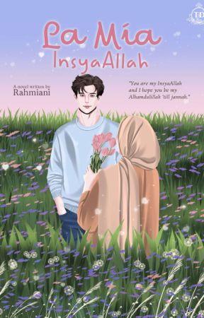 El Mio InsyaAllah by Rahmiani_