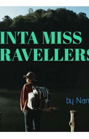 CINTA MISS TRAVELLERS  by Ongkoronana