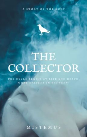 The Collector by Mistemus