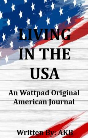 Living in the USA by AKB8stories