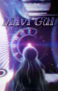 MAVİ GÜL cover