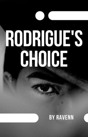 Rodrigue's Choice by Lass_with_Words