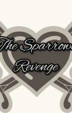 The Sparrows revenge by Devilangel19980
