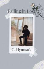 falling in love // c.hyunsuk by ChillinNutella