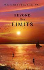 ကန့်သတ်ချက်များကို ကျော်လွန်၍                                (Beyond the Limits) by Sue_Khat_Wai