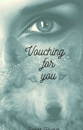 Vouching for You by whitewolf667