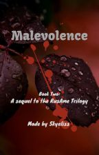 Malevolence (Book 2 of the RusAme Trilogy Sequel) by Skyeliss