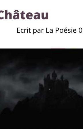 Le château by lapoesie01600