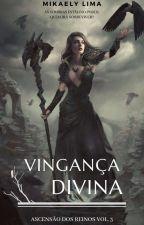 Vingança Divina, de Miihl21