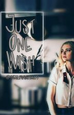 Just One Wish (hizzie) by theslowwriter09