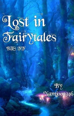 Lost in fairytales(BTS FF) by Namjoon946