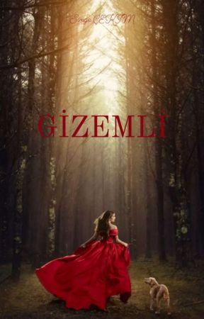 GİZEMLİ by hiconemiyok