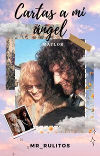 Cartas a mi ángel  •Maylor• cover