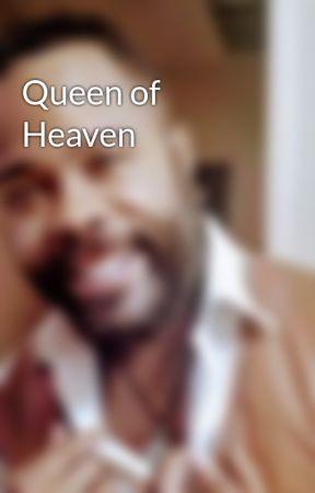 Queen of Heaven by Montre