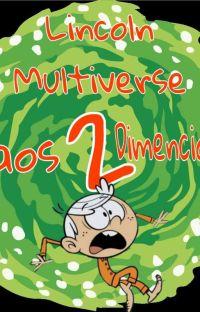 Lincoln Multiverse 2: Caos Dimensional. cover